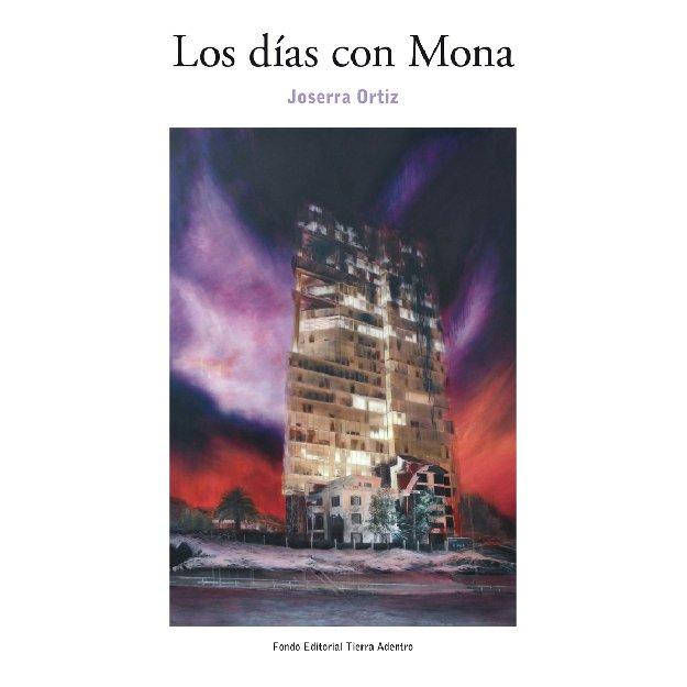 Los días con Mona - Joserra Ortiz